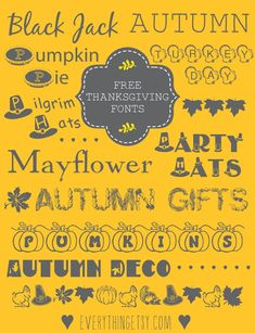 10 Thanksgiving Fonts {free}...decorate everything with these! #thanksgiving #fonts #diy