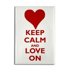 Valentine's Day Keep Calm & Love On Rectangle Magnet