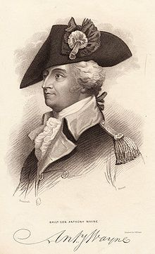 Anthony Wayne, the Anthoney Wayne Bridge was named for him.