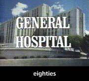 General Hospital 1980's.