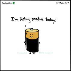 Funny Pun: I'm Feeling Positive Today - Battery Humor