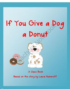 sequencing activity if you give a dog a donut by laura numeroff ps if you give. Black Bedroom Furniture Sets. Home Design Ideas