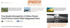 Robert Frost, piquing our curiosity on Upworthy: | If Famous Writers Wrote For The Internet