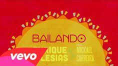 ENRIQUE IGLESIAS Feat MICKAEL CARREIRA - BAILANDO