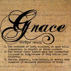 Definition GRACE Text Typography Words Digital Image Download Sheet Transfer To Pillows Totes Tea Towels Burlap No. 2483. $1.00, via Etsy.