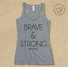 Brave and Strong Tank in Heather Grey / Black Rackback Tank, Christian Workout Tank by weekendUP on Etsy https://www.etsy.com/listing/248171563/brave-and-strong-tank-in-heather-grey
