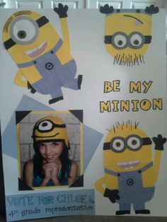 Student council poster.  We love those minions!
