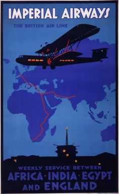 Airline OF THE EMPIRE - Vintage British Aviation Posters between - Imperial Airways was merged into the British Overseas Airways Corporation (BOAC) in which in turn merged with the British European Airways Corporation to form British Airways. Poster Art, Art Deco Posters, Vintage Advertisements, Vintage Ads, Vintage Airline, Old Posters, Travel Ads, Air Travel, Old Ads