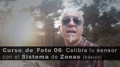 Curso de Foto 06: El Sistema de Zonas para fotografía digital