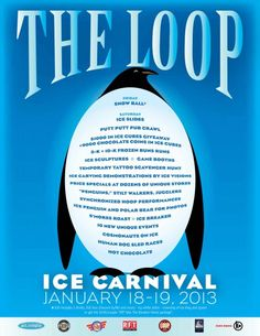 Celebrate winter at the Loop Ice Carnival in University City. Bring the whole family for ice carving demonstrations, a s'mores roast, human dog sled races, game booths and more. January 18-19, 2013