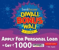 Apply for Personal Loan at Bankbazaar & Get Rs.1000 Amazon Gift Card FREE. For more info visit @https://goo.gl/Hrgppo