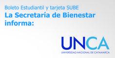 La Secretaría de Bienestar informa que no tiene participación ni intervención en Boleto Estudiantil y Tarjeta SUBE #Catamarca #universidad #UNCA