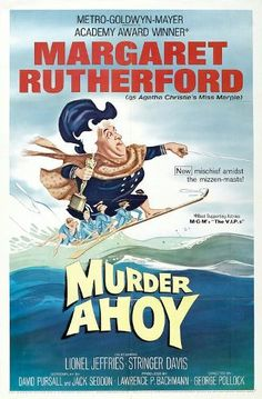 Murder Ahoy! is the last of four Miss Marple films, made by MGM and starring Margaret Rutherford. As in the three previous films, Margaret Rutherford plays Miss Jane Marple, Bud Tingwell is (Chief) Inspector Craddock and Stringer Davis (Rutherford's real-life husband) plays Mr Stringer. The film was made in 1964 and directed by George Pollock, with David Pursall and Jack Seddon credited with the script.