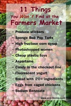 Eco-novice: 11 Things You Will Not Find at a Farmers Market