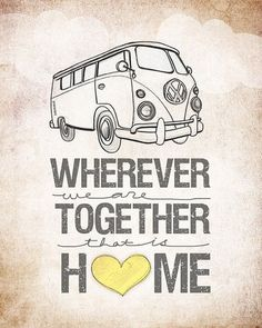 LUV BUG - Home is where the van is. - Home is wherever we park it.