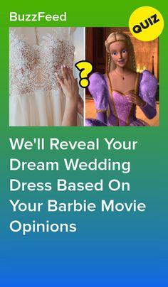 Wedding Dress Quiz, Barbie Wedding Dress, Dream Wedding Dresses, Buz Feed, Gymnastics Funny, Barbie 12 Dancing Princesses, Best Buzzfeed Quizzes, Fun Quizzes To Take, Fun Stuff