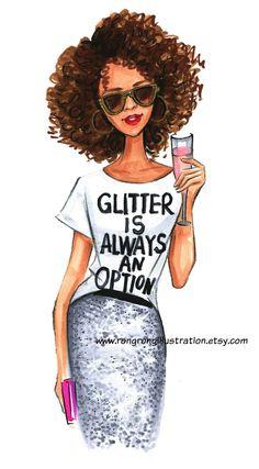 Fashion Illustration Print- Glitter always an option- Fashion wall art by Fashion Illustrator Rongrong DeVoe