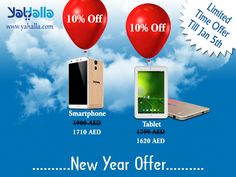 New Year Offer!!! 10% Off on YaHalla Smartphone & Tablet. Offer is valid until 5th January 2017. For Online Shopping visit: www.yahalla.com #newyearoffer #offer #offer2017 #year2017 #newyear2017 #happynewyear #new #discount #smartphone #tablets #mobiles #dubai #technology #uae