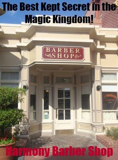 Best Kept Secret in the Magic Kingdom - Harmony Barber Shop- My services are FREE - courtney@travelwiththemagic.com
