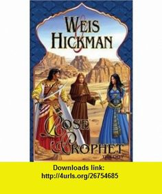 Rose of the Prophet Trilogy (Weis Fiction) (9781931567435) Margaret Weis, Tracy Hickman , ISBN-10: 1931567433  , ISBN-13: 978-1931567435 ,  , tutorials , pdf , ebook , torrent , downloads , rapidshare , filesonic , hotfile , megaupload , fileserve