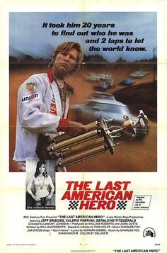 The Last American Hero original USA one sheet movie poster Starring Jeff Bridges. One of my favorite movies of Classic Movie Posters, Original Movie Posters, Classic Movies, Cult Movies, Action Movies, The Last American Hero, Hero Poster, English Play, Vintage Movies