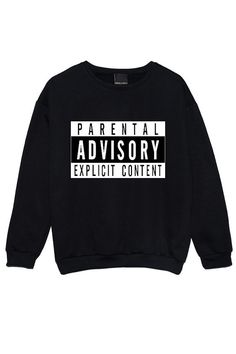 Hey, I found this really awesome Etsy listing at https://www.etsy.com/listing/227105356/parental-advisory-sweater-jumper-womens