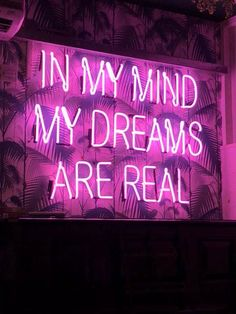 "give me suggestions for what aesthetics i should do next — dm me, tag me, anything. image description: purple neon sign reading ""in my mind my dreams are real"" Neon Wallpaper, Aesthetic Iphone Wallpaper, Wallpaper Quotes, Aesthetic Wallpapers, Glitter Wallpaper, Quote Aesthetic, Aesthetic Pictures, Neon Quotes, Neon Words"