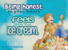 Honesty quote teaches kids the true reward of honesty- the feeling of pride in your heart for having done right. More quotes on telling the truth, posters with honesty quotes, and teaching resources about honesty. Good Quotes For Kids, Feel Good Quotes, Quotes For Him, Best Quotes, Funny Quotes, Honesty Quotes, Respect Quotes, Forgiveness Quotes, Good Character Traits