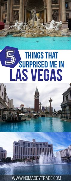 5 surprising things that you'll learn on your first visit to Las Vegas, Nevada