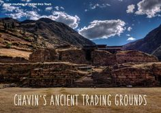 Peru Travel Tips l Chavin's Ancient Trading Grounds l @pariwanahostels