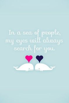 in a sea of people, my eyes will always search for you ... via www.HowHeAsked.com!