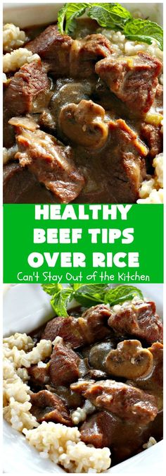"Is there such a thing as ""Healthy Beef Tips Over Rice""? This scrumptious uses NO canned soups or gravy mixes. It's so easy because it's made in the Great for company or family dinners. Beef Tip Recipes, Healthy Crockpot Recipes, Rice Recipes, Slow Cooker Recipes, Gourmet Recipes, Cooking Recipes, Healthy Soups, Lamb Recipes, Crockpot Meals"