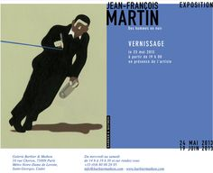 Expo Jean François Martin à la galerie Barbier & Mathon.