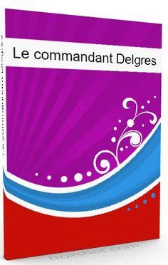 Le commandant Delgrès (livre audio)
