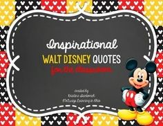 This is a cute set of colorful, chalkboard and Mickey Mouse style Walt Disney quote posters