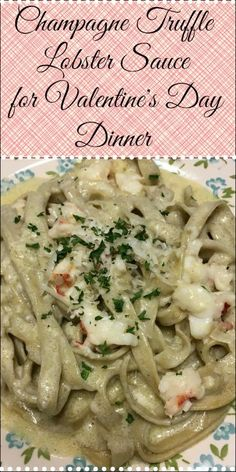 Champagne Truffle Lobster Sauce! the perfect date night dinner or Valetine's Day dinner. All the best things in one sauce!