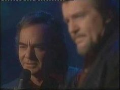 Neil Diamond & Waylon Jennings  ONE GOOD LOVE......such a beautiful song!   Two beautiful voices & talents!! xo