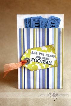 "FootBall ""Tickets"" for the BF... just embrace the season"