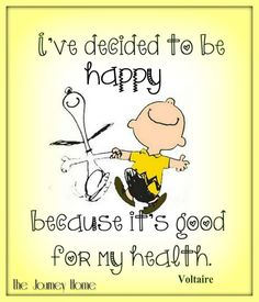 Being happy quotes positivity friends 35 Trendy Ideas Cute Quotes, Happy Quotes, Positive Quotes, Funny Quotes, Great Quotes, Inspirational Quotes, Motivational, Peanuts Quotes, Snoopy Quotes