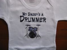 My Daddy is a drummer Onesie