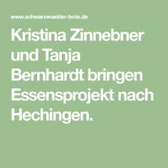 Kristina Zinnebner und Tanja Bernhardt bringen Essensprojekt nach Hechingen.