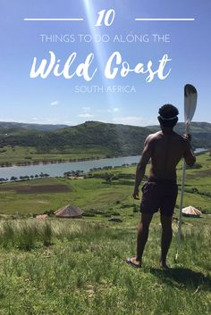 Top 10 things to do along the wild coast. Rando, Cultural Experience, South America Travel, African Safari, Africa Travel, Travel With Kids, South Africa, Travel Inspiration, Things To Do