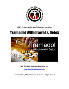 Tramadol Withdrawal and Tramadol Detox are discussed in this Special Report.