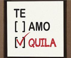 Gravura Digital Te Amo Te Quila - 26x26cm