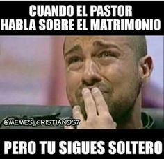 Cuando el #pastor habla sobre el #matrimonio, pero tu sigues #soltero.