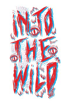 INTO THE WILD, by Otto Om