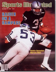Marcus Allen, Sports Illustrated cover - Raider on a Rampage Nfl Raiders, Oakland Raiders Football, Raiders Baby, Nfl Football, Football Helmets, Allen Football, Raiders Players, Nfl 49ers, Dallas Cowboys