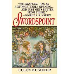 Swordspoint ~ Ellen Kushner