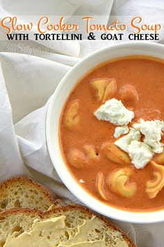 Slow Cooker Tomato Soup With Tortellini & Goat Cheese from ThisSillyGirlsLife.com