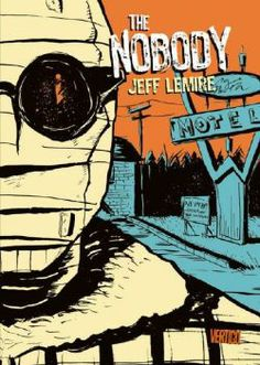 The Nobody from Jeff Lemire